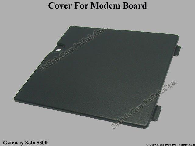Gateway Solo 5300 Modem Board Cover