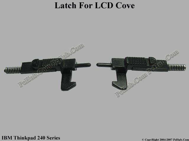 Latch For LCD Cover (1 Pair)